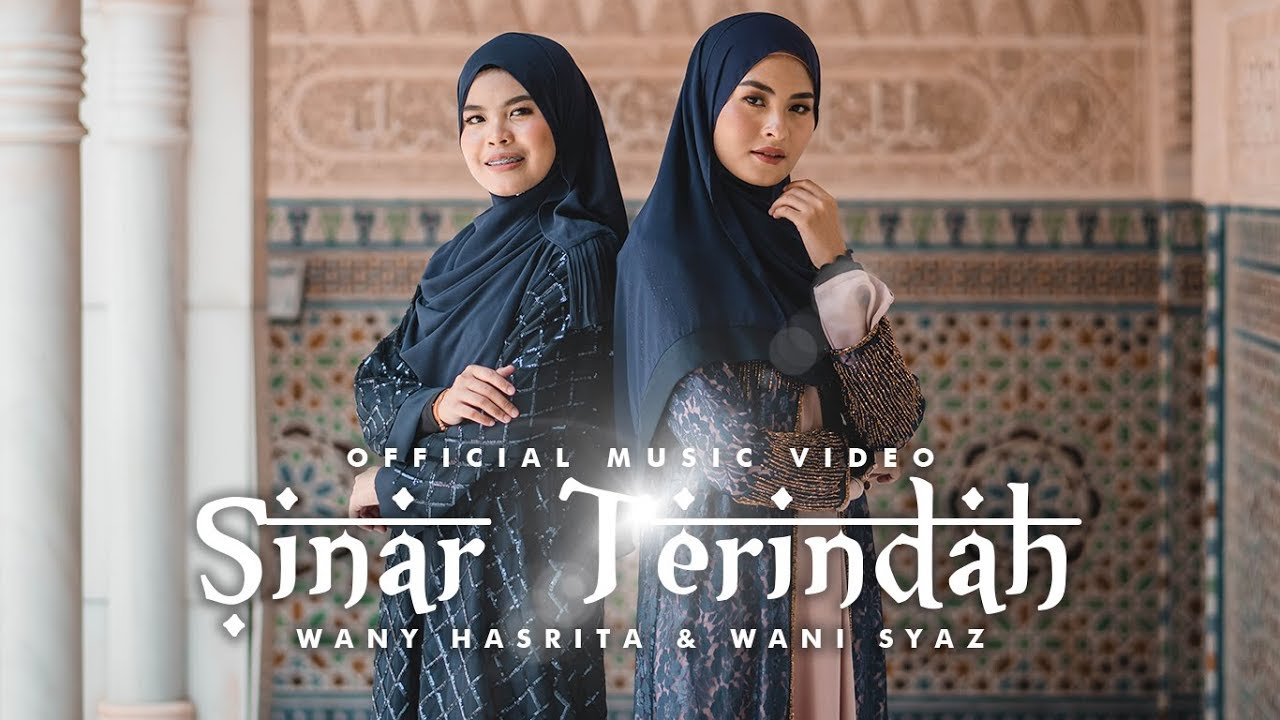 Sinar Terindah - Wany Hasrita & Wani Syaz (Official Music Video)