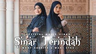 Sinar Terindah - Wany Hasrita & Wani Syaz (Official Music Video)