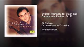 Dvorák: Romance for Violin and Orchestra in F minor, Op.11
