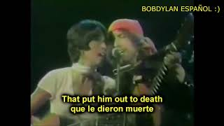BOB DYLAN & BAEZ- I DREAMED I SAW ST. AUGUSTINE (1975/1976) - ESPAÑOL ENGLISH