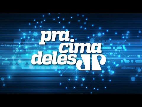 Pra Cima Deles - 22/02/19