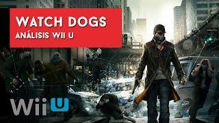 Watch Dogs. Análisis Wii U