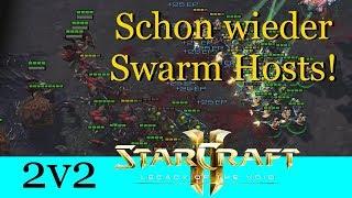 Schon wieder Swarmhosts! - Starcraft 2: Legacy of the Void 2v2 [Deutsch | German]