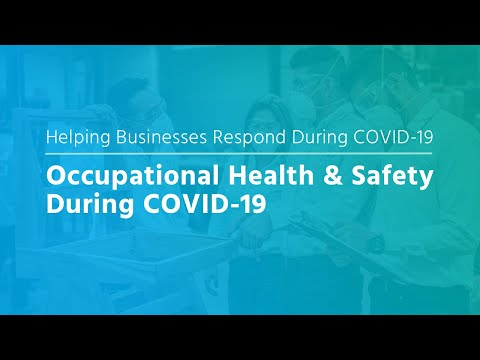 Webinar: Occupational Health & Safety During COVID-19