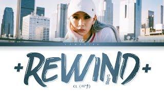 Download lagu CL +처음으로170205+ Lyrics (씨엘 +REWIND170205+ 가사) [Color Coded Lyrics/Han/Rom/Eng]