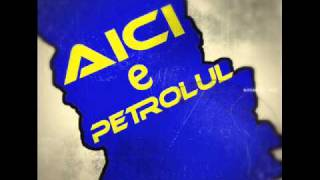 Doze - Aici e Petrolul (Text Liviu Draghici)