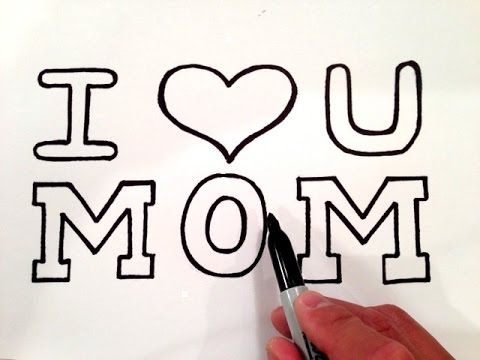 How to Draw I Love U Mom with a Heart