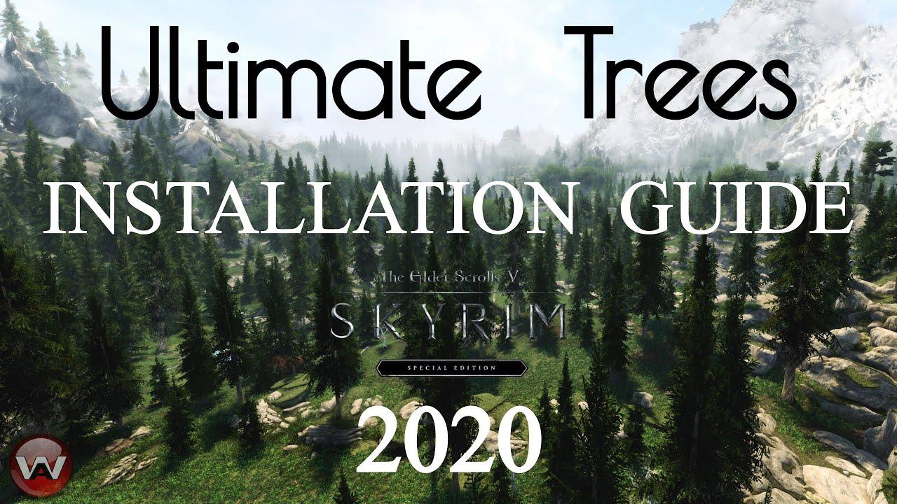 Ultimate Trees Installation Guide 2020 Dyndolod 3d Ultra Tree Lod Skyrim Se Youtube