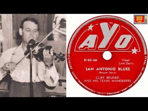Link Davis & Cliff Bruner And His Texas Wanderers  - San Antonio Blues (1949)
