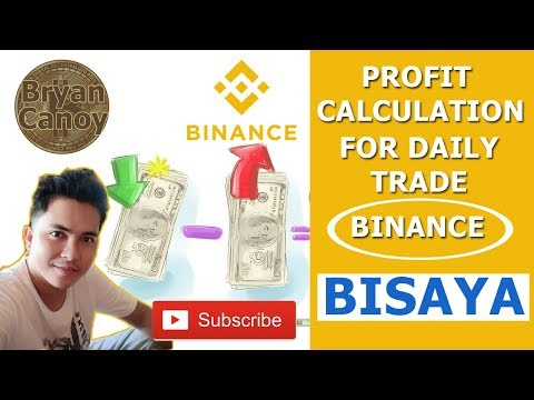 Crypto Currency Trading In Binance PROFIT CALCULATIONS - (BISAYA Version)