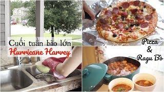 Cuối tuần bão lớn nấu Ragu Bò dự trữ ❀ Tránh bão Harvey | mattalehang