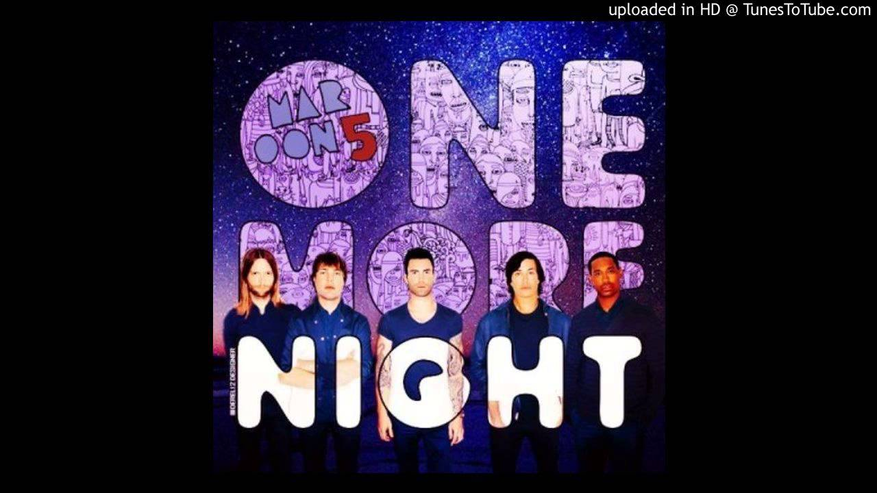 Maroon 5 one more night remix download.