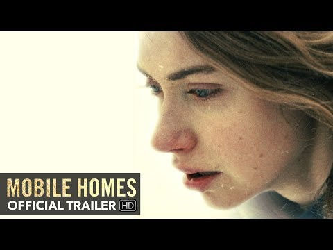 MOBILE HOMES Trailer [HD] Mongrel Media