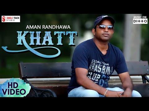 Khatt (The Letter) | AMAN RANDHAWA | OFFICIAL VIDEO | LATEST NEW PUNJABI SONGS - 2017