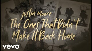 Download Justin Moore - The Ones That Didn't Make It Back Home (Lyric Video) Mp3 and Videos