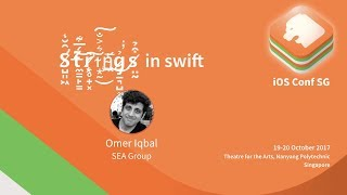 Strings in swift - iOS Conf SG 2017