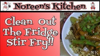 Clean Out The Fridge Stir Fry Recipe  Noreen