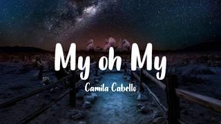 Camila Cabello My Oh My Ft Dababy Dan Terjemahan Bahasa Indonesia