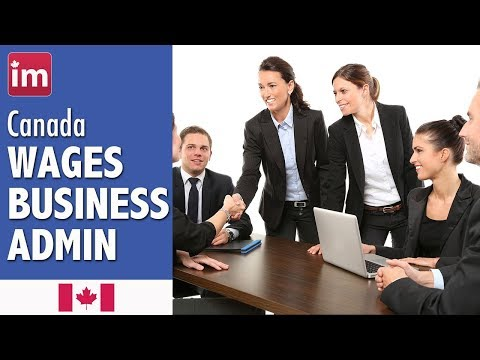 Salaries in Business, Finance and Administration in Canada