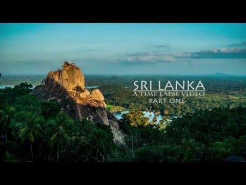 Sri Lanka | A Time Lapse Video - Part 1