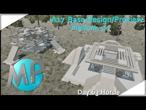 7 Days to Die Alpha17 Base Design: Platform 2.0, Day 63 Horde