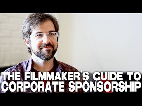 Filmmaker's Guide To Corporate Sponsorship by Hunter Weeks