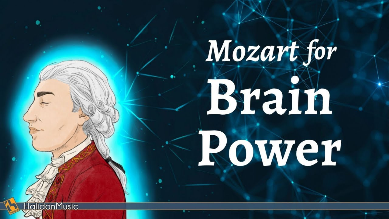 Mozart For Brain Power Classical Music Youtube