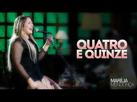 Marília Mendonça - Quatro e quinze - Vídeo  do DVD