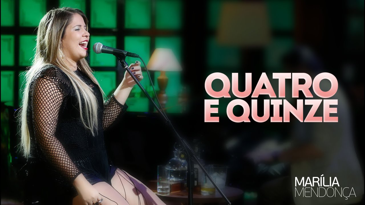 Marília Mendonça Quatro E Quinze Vídeo Oficial Do Dvd Youtube