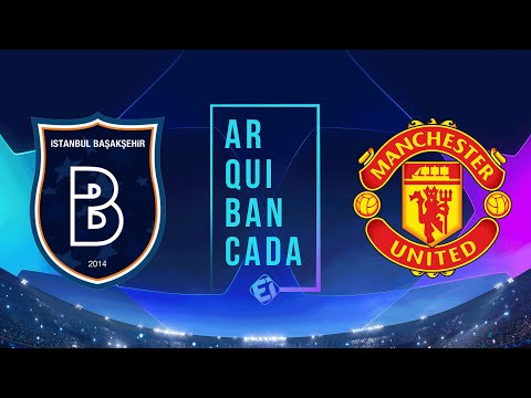 ISTANBUL X MANCHESTER UNITED (NARRAÇÃO AO VIVO) - CHAMPIONS LEAGUE