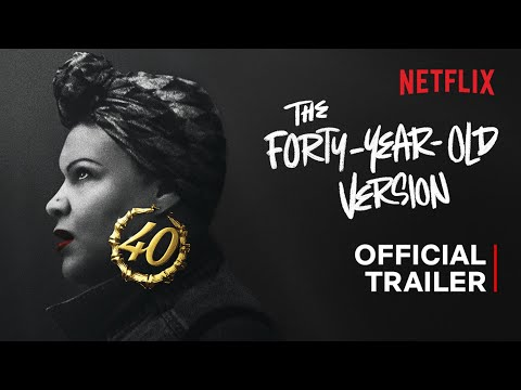 The Forty-Year-Old Version   Official Trailer   Netflix