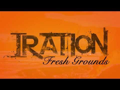 IRATION - Fresh Grounds EP [FULL ALBUM] (2011)