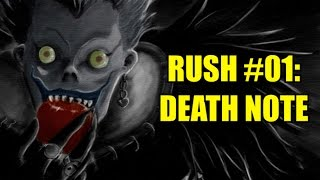 Rush #01: DEATH NOTE
