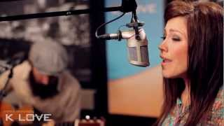 "K-LOVE  Kari Jobe ""Steady My Heart"" LIVE"