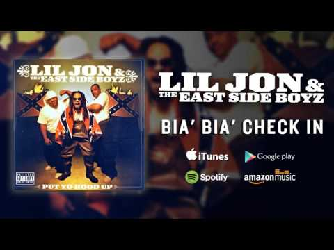 Lil Jon & The East Side Boyz - Bia' Bia' Check In