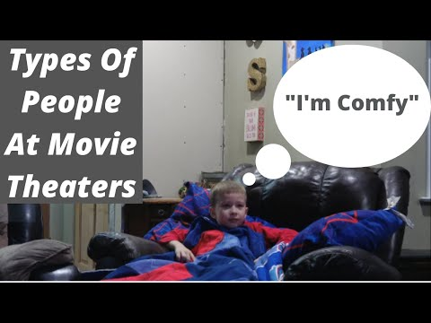 Types Of People At Movie Theaters