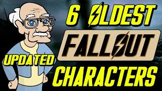 6 OLDEST Fallout Characters (Updated)