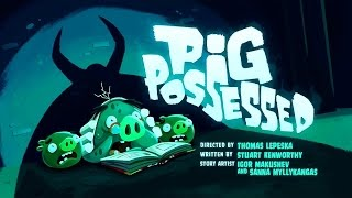 Angry Birds Toons S2 E25 Pig Possessed
