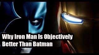 Why Iron Man Is Objectively Better Than Batman | Today