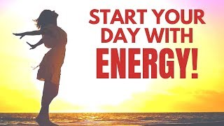 Start Your Day with ENERGY | I AM Affirmations | Morning Motivation Wake Up Music
