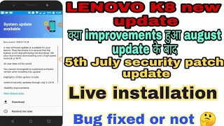 Lenovo K8 system update announced, live installation, bug fixed for Lenovo K8 users , security patch