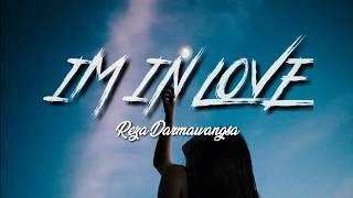 Download Lagu (Terjemahan) I'm In Love - Reza Darmawangsa mp3