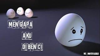 Download Video Mengapa aku dibenci || kata bijak motivaai kehidupan || whatsapp status || wa 30 detik MP3 3GP MP4