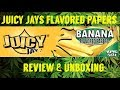 FULL MELT FUSION'S - JUICY JAYS BANANA FLAVORED ROLLING PAPERS REVIEW & UNBOXING #RawLife #RawLife