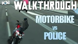 It's The Fuzz! Motorbike vs. Police Walkthrough