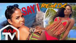 Christina Milian - Say I (Remix) ft. B.C. & P.O.P