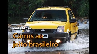 Carros ao jeito brasileiro   Curiosidades   Best Cars