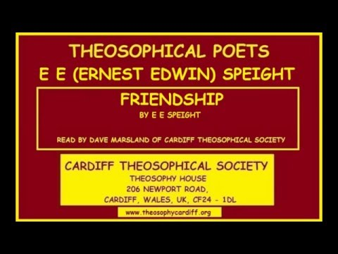 THEOSOPHICAL POETS:- Friendship by E E Speight