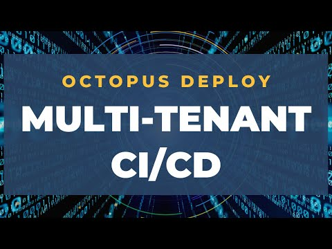 part-2:-ocotpus-deploy-with-multi-tenant-cd/cd- -test-different-app-versions-to-different-customers