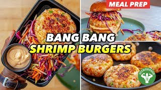 Meal Prep - Low Carb Bang Bang Shrimp Burgers Recipe